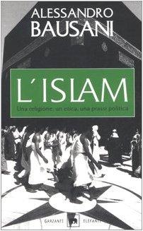 L.islam.una.religione.un.etica.una.prassi.politica