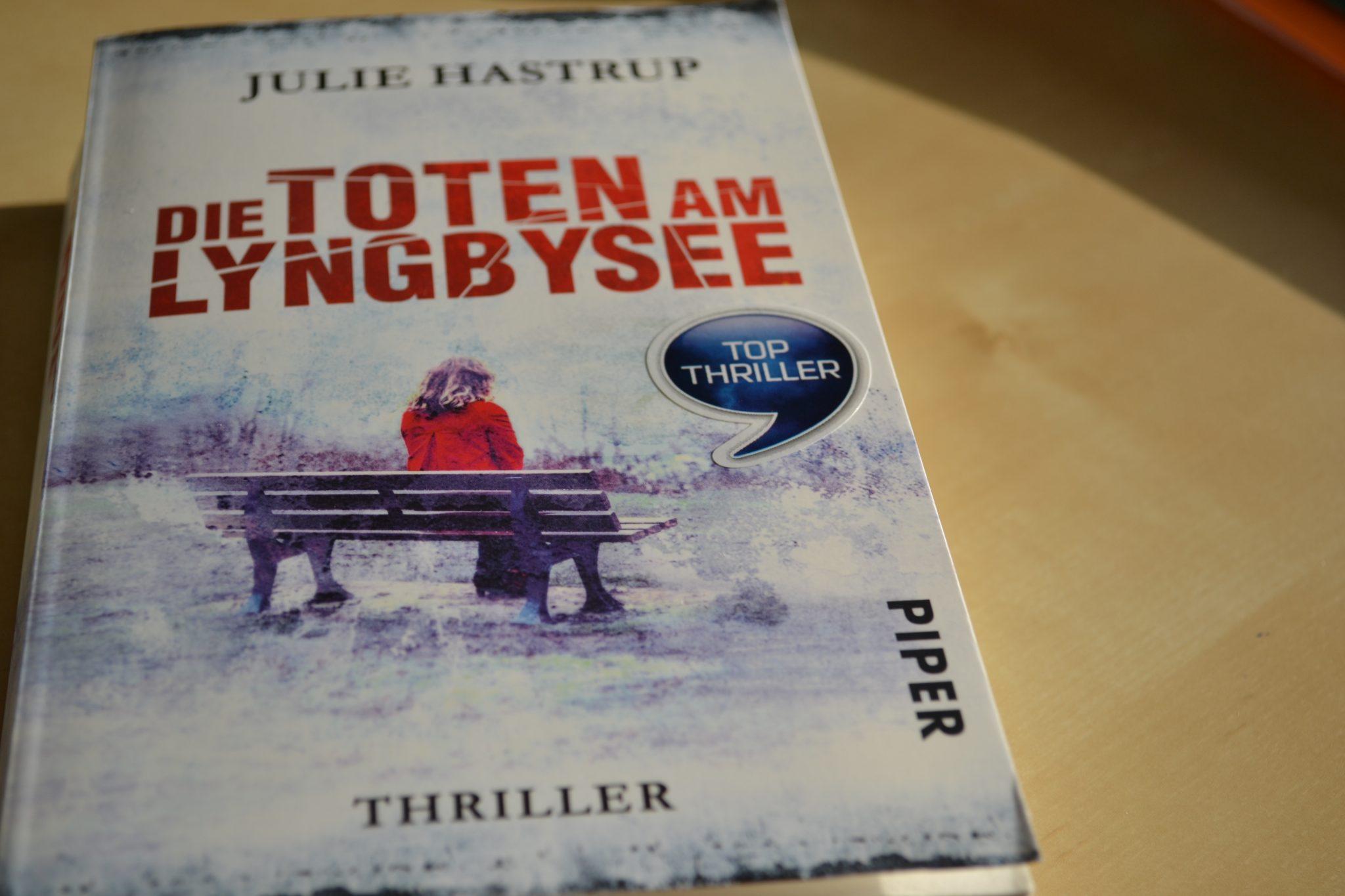 Books: Die Toten am Lyngbysee | Julie Hastrup