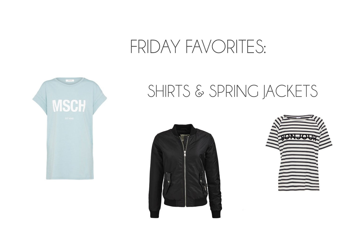 Friday Favorites: Shirts & Spring Jackets