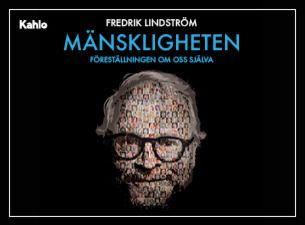 """Fredrik Lindström """"Mänskligheten - Föreställningen om oss själva"""""""
