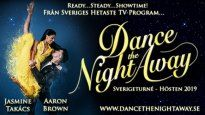 DANCE THE NIGHT AWAY - JASMINE TAKÁCS & AARON BROWN