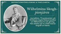 Inspirationsf�rel�sning om Wilhelmina Skogh