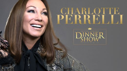 Exclusive Dinner Show - Charlotte Perrelli