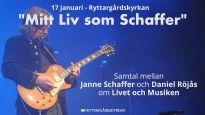 """""""Mitt liv som Schaffer"""", samtal m. Janne Schaffer om livet och musiken"""