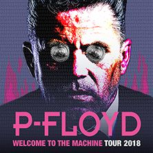 P-Floyd - Welcome to the Macine tour 2018