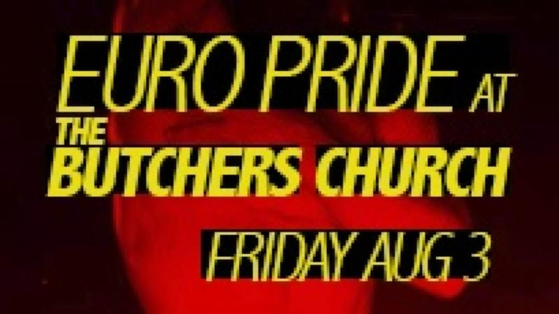 Euro Pride at Butchers Church