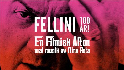 Fellini 100 år! Med musik av Nino Rota