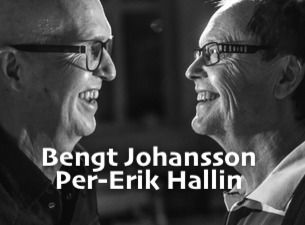 Per Erik Hallin & Bengt Johansson