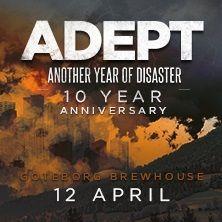 Adept: 10 Year Anniversary