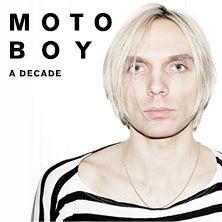 Moto Boy - A Decade