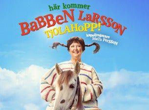 HÄR KOMMER BABBEN LARSSON - TJOLAHOPP
