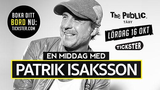 Dinner Show med Patrik Isaksson Lördag 16 Oktober
