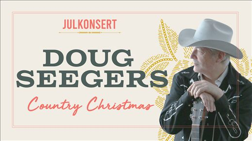Julkonsert Doug Seegers Country Christmas