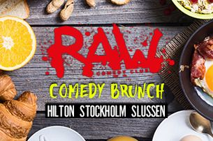 RAW comedy brunch med bl. a. Robin Paulsson