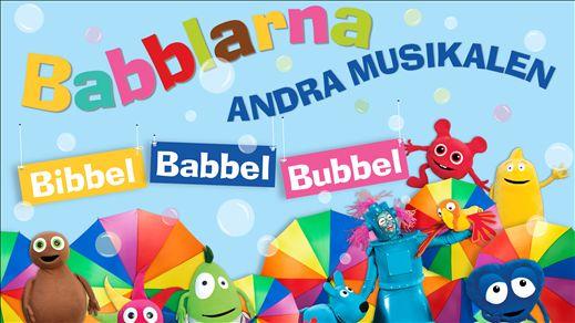Babblarna Andra Musikalen - Bibbel Babbel Bubbel