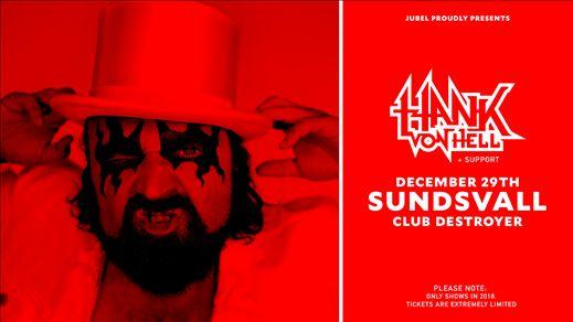 Hank von Hell + support
