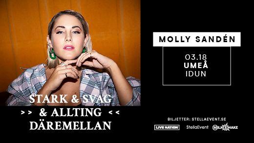 MOLLY SANDÉN - STARK & SVAG & ALLTING DÄREMELLAN