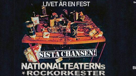 Nationalteaterns Rockorkester – Sista Chansen!