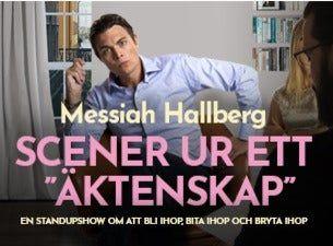 "Scener ur ett ""äktenskap"" - Messiah Hallberg"