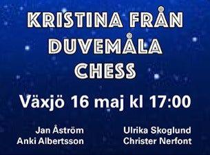 Det bästa från Kristina från Duvemåla och Chess