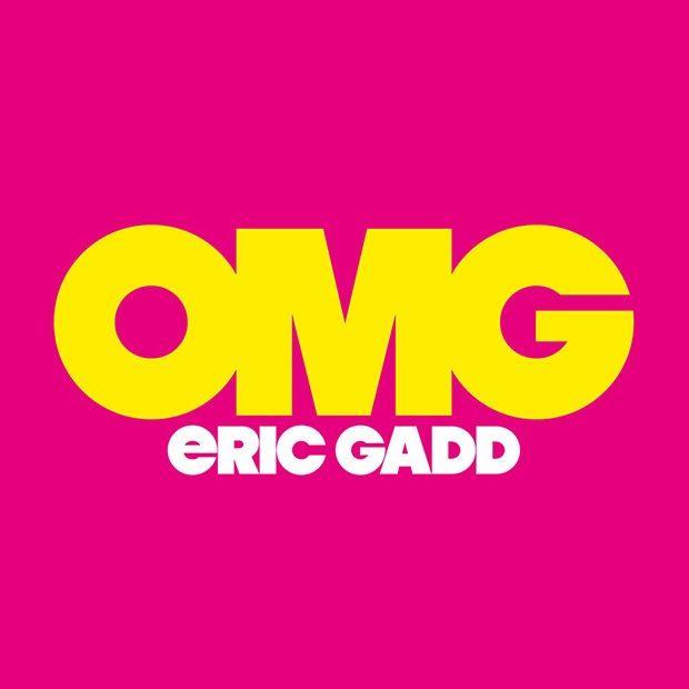 Eric Gadd - OMG turné