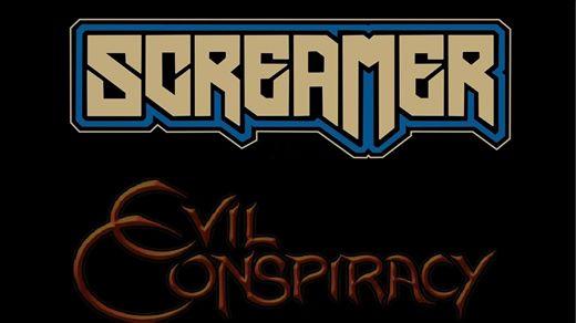 Evil Conspiracy + Screamer