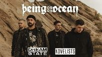 Being as an Ocean + Novelists + Dream State