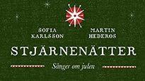 """Sofia Karlsson och  Martin Hederos """"Stjärnenätter - sånger om julen"""""""