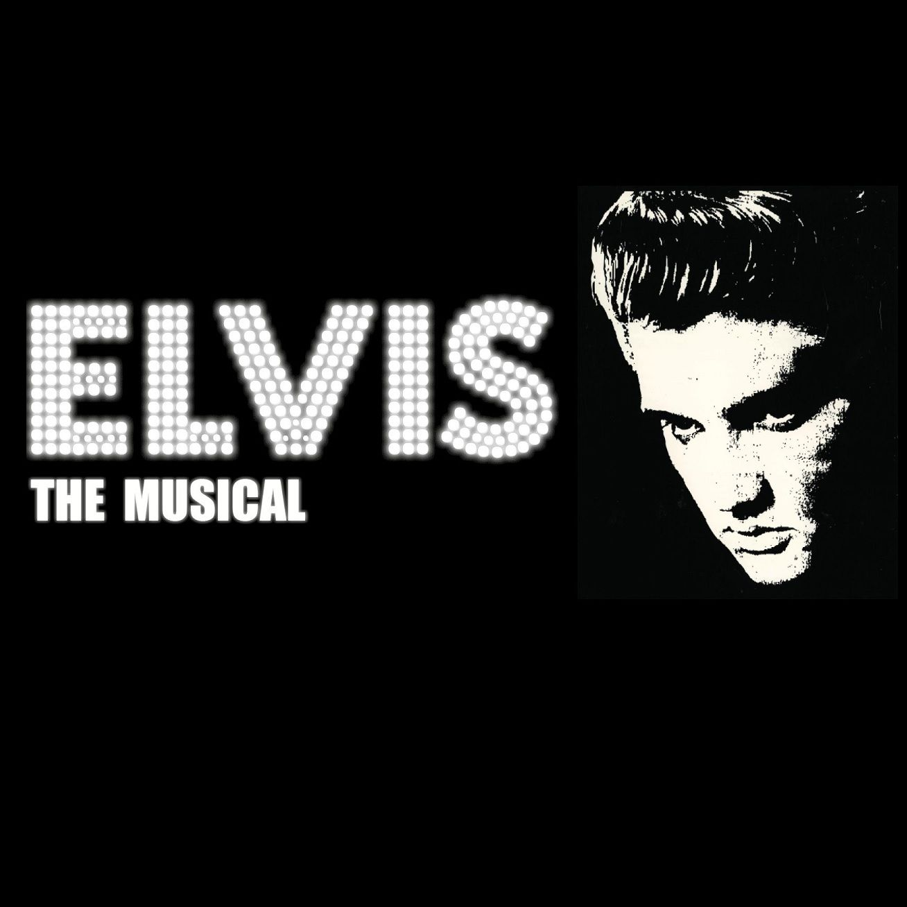 ELVIS – The Musical