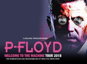 P-Floyd - Welcome to the Machine Tour 2018