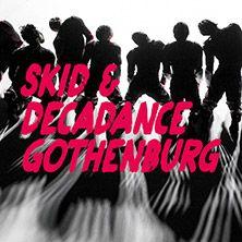 Skid & Decadance...
