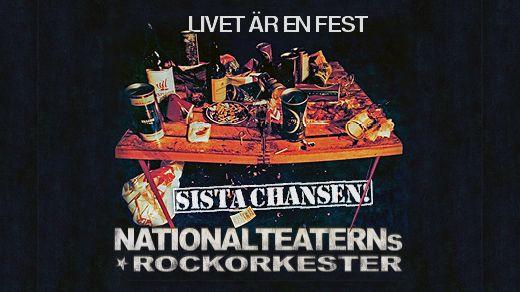 """Nationalteaterns Rockorkester """"Sista Chansen"""""""