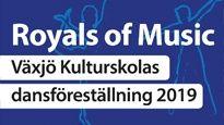 Kulturskolans dansföreställning - Royals of Music