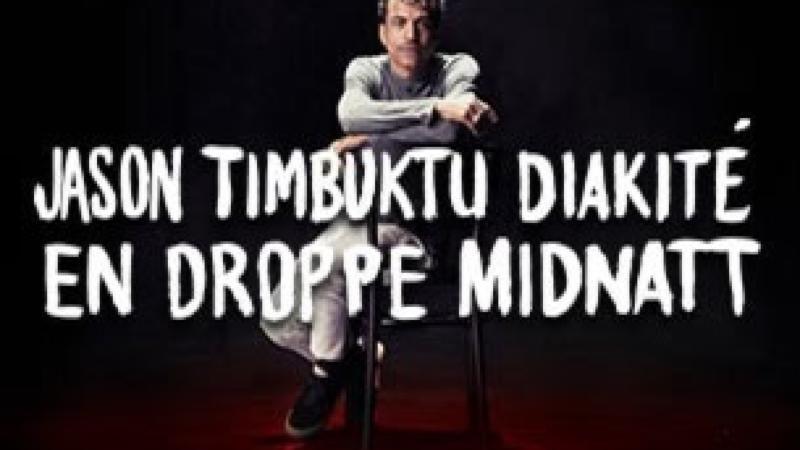 Jason Timbuktu Diakité - En droppe midnatt