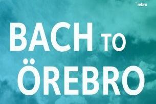 Bach to Örebro - Tre Motetter