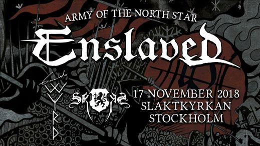 Enslaved, Gaahls Wyrd, Skogen i Stockholm