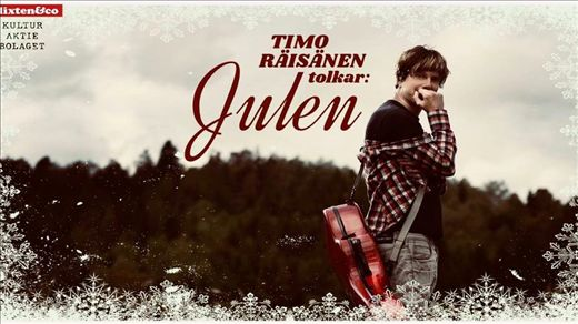 Timo Räisänen tolkar Julen!