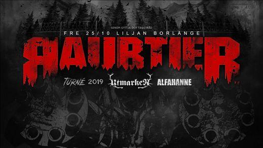 Raubtier + Support: Utmarken & Alfahanne på Liljan