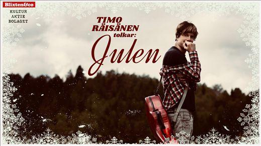 Timo Räisänen tolkar Julen