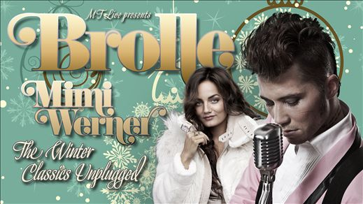 Brolle feat Mimi Werner Winter Classic Tour