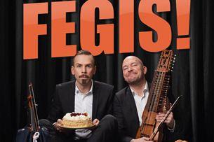 Din jävla Fegis - Mat & show!