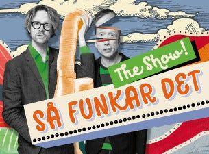 Så funkar det – The show! Med Anders och Måns