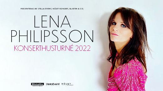 Lena Philipsson – Konserthusturné 2022