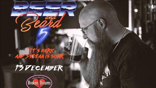 Beer & Beard 5 - It`s dark and Syltan is sour!