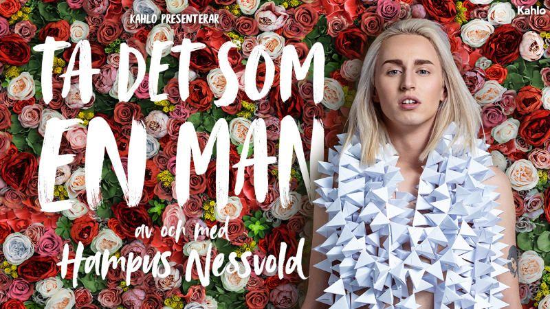 Hampus Nessvold // Ta det som en man