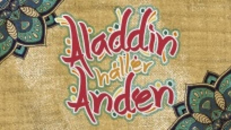 ALADDIN HÅLLER ANDEN