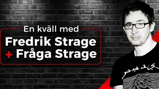 En kväll med FREDRIK STRAGE + Fråga STRAGE