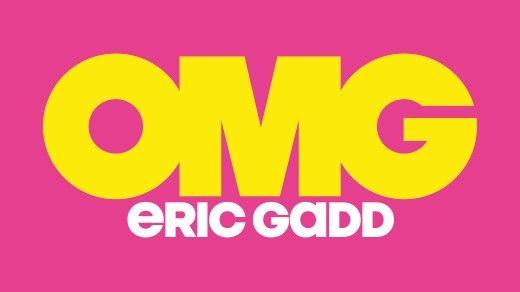 OMG - Eric Gadd