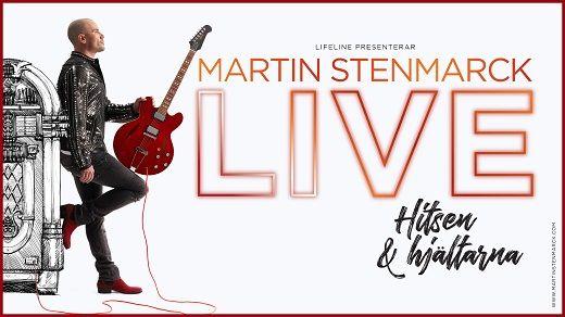 Martin Stenmarck - Hitsen & Hjältarna showbiljett