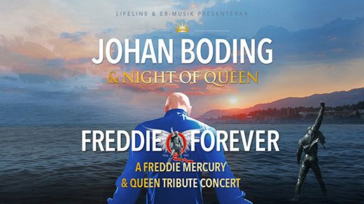Johan Boding & Night of Queen – Freddie Forever